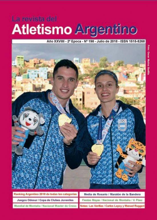 REVISTA ATLETISMO ARGENTINO Nº 198 - JULIO DE 2018
