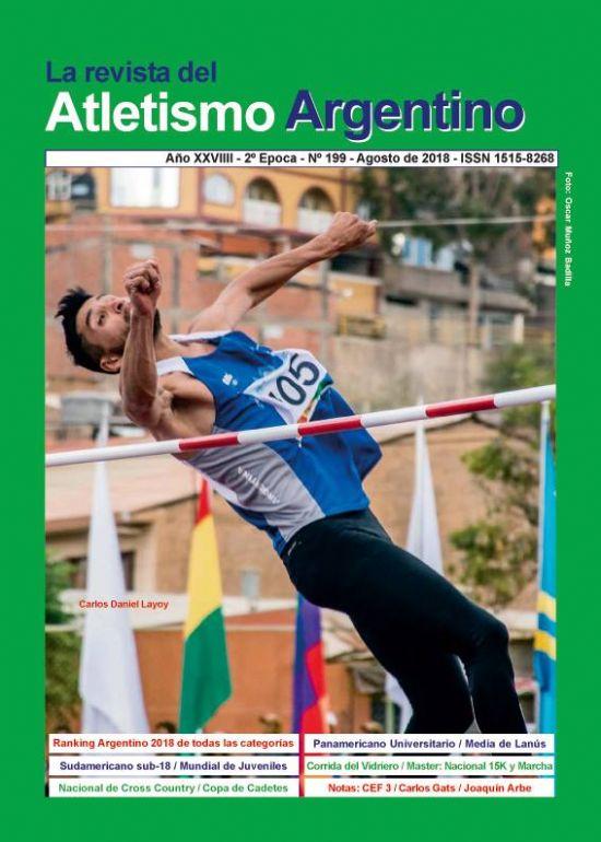 REVISTA ATLETISMO ARGENTINO Nº 199 - AGOSTO DE 2018