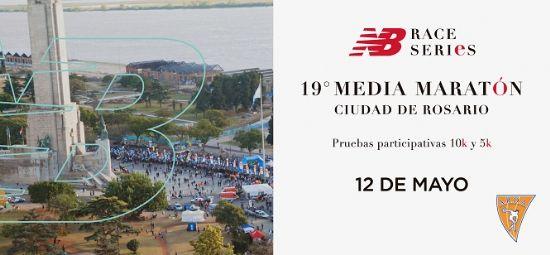 Se viene el 19ª Medio Maratón Ciudad de Rosario - 12 de Mayo 2019